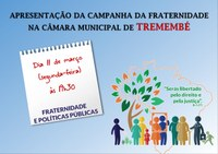 Apresentação da Campanha da Fraternidade na Câmara Municipal de Tremembé.