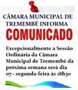 AVISO - MUDANÇA DO DIA E HORÁRIO DA PRÓXIMA SESSÃO  ORDINÁRIA