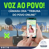 "Câmara de Tremembé cria ""Tribuna do Povo Online"""