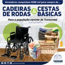 Cestas básicas e cadeiras de rodas para população carente de Tremembé