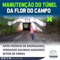 Manutenção no túnel da Flor do Campo