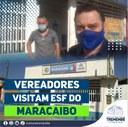 Vereadores visitam setor pediátrico do ESF do Maracaibo